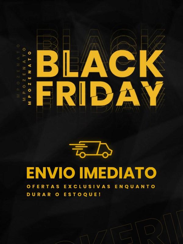 Começou a Black Friday - MPOZENATO