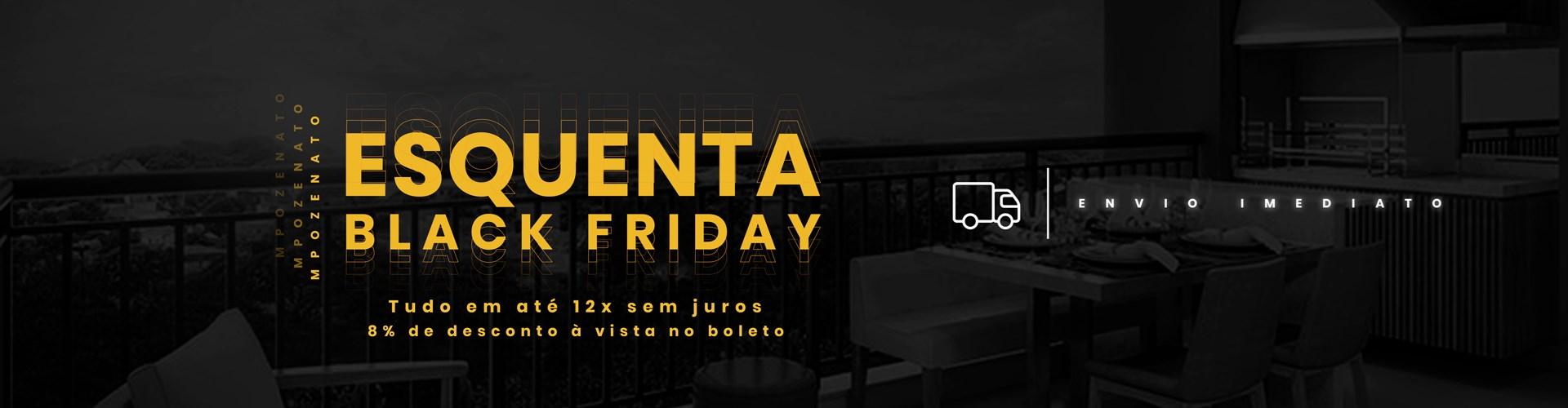 Esquenta Black Friday - MPOZENATO